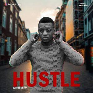 Music: Dansmith __ Hustle mp3 download
